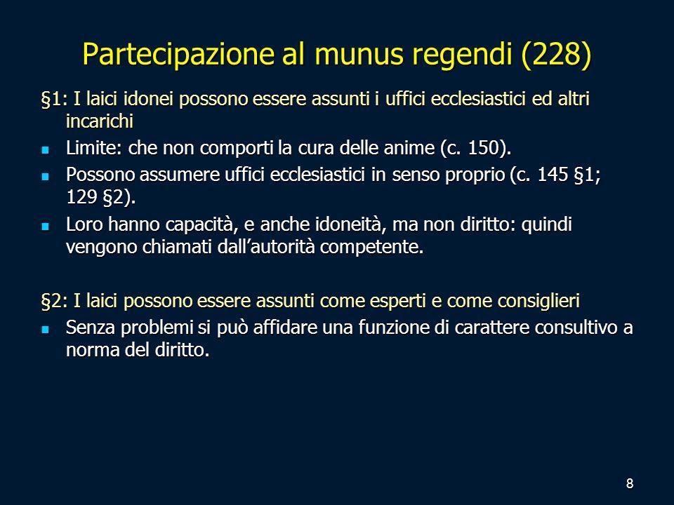 Partecipazione al munus regendi (228)