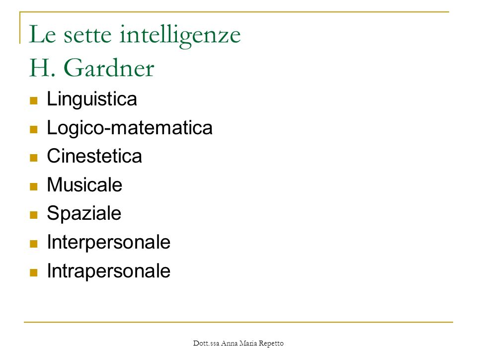 Le sette intelligenze H. Gardner