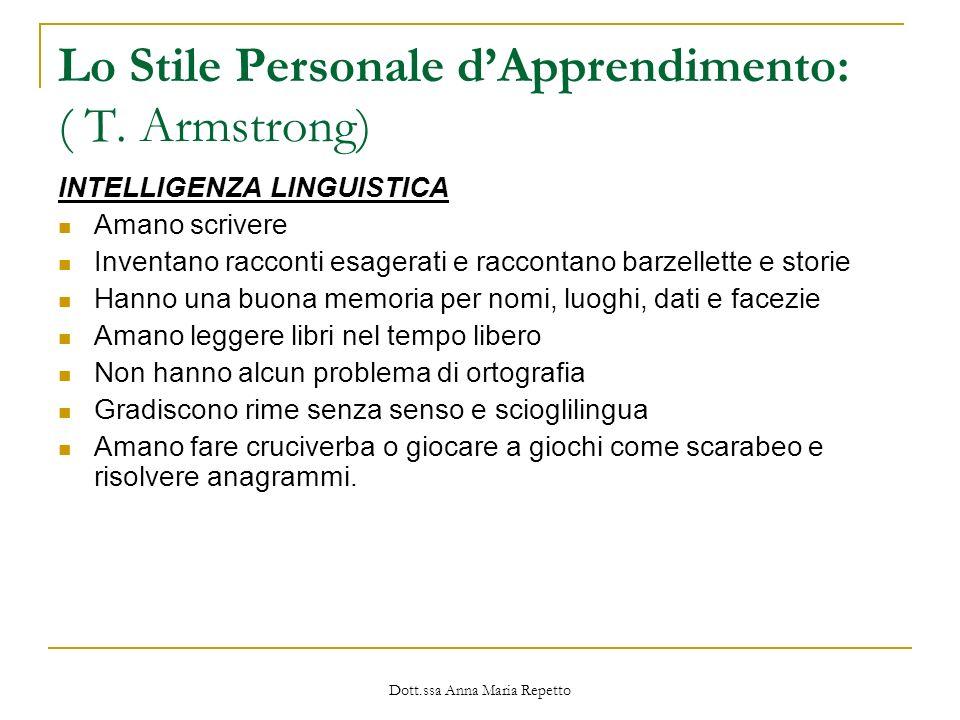Lo Stile Personale d'Apprendimento: ( T. Armstrong)