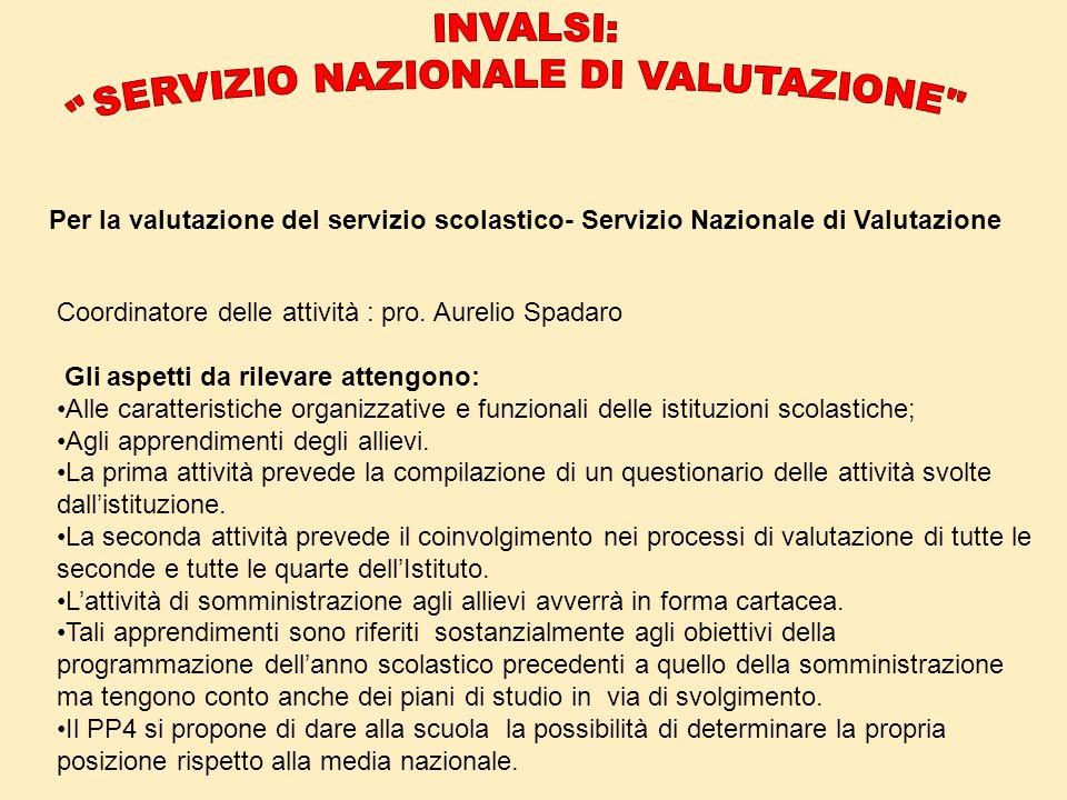 SERVIZIO NAZIONALE DI VALUTAZIONE