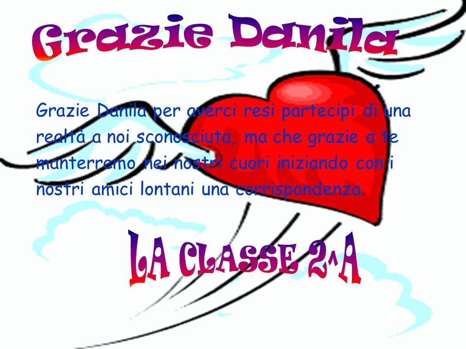 Grazie Danila LA CLASSE 2^A