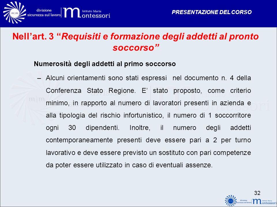 Nell'art. 3 Requisiti e formazione degli addetti al pronto soccorso