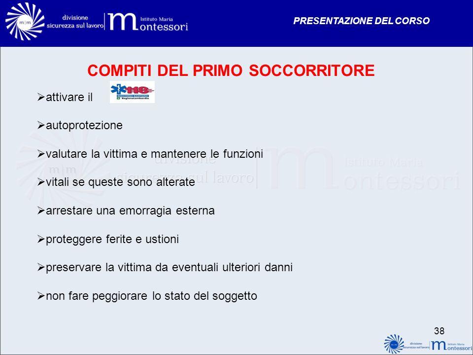 COMPITI DEL PRIMO SOCCORRITORE