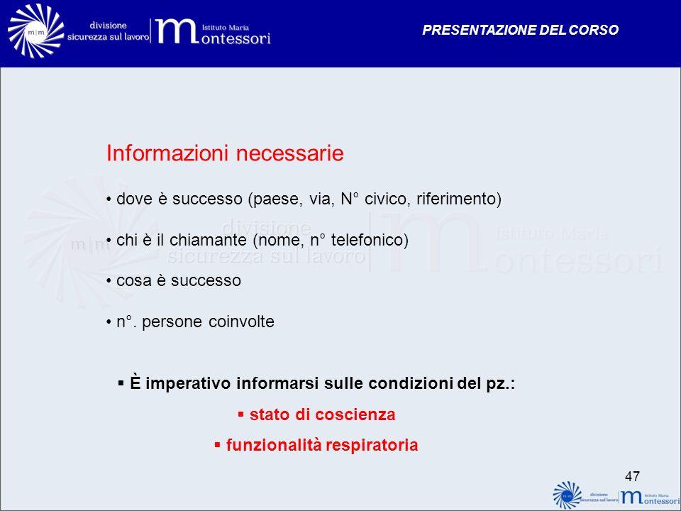 Informazioni necessarie