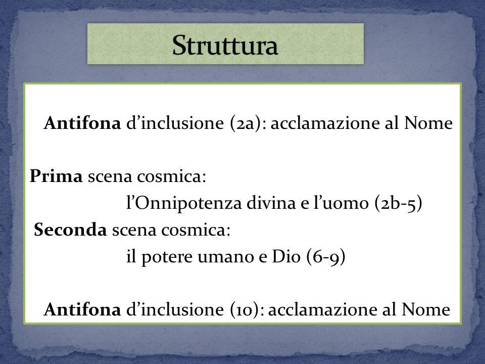 Struttura Prima scena cosmica: l'Onnipotenza divina e l'uomo (2b-5)