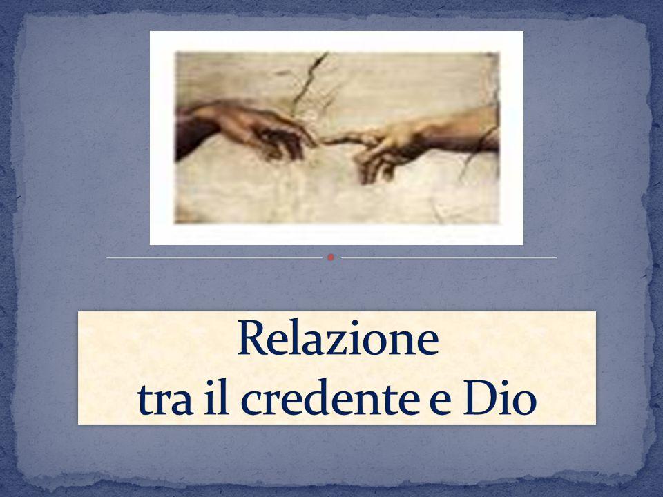 Relazione tra il credente e Dio