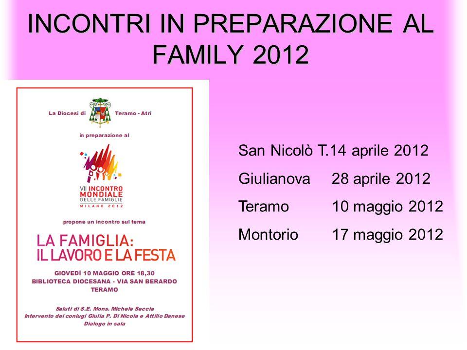 INCONTRI IN PREPARAZIONE AL FAMILY 2012
