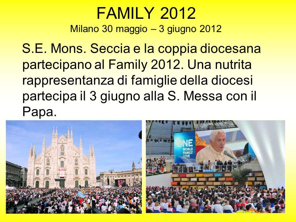 FAMILY 2012 Milano 30 maggio – 3 giugno 2012
