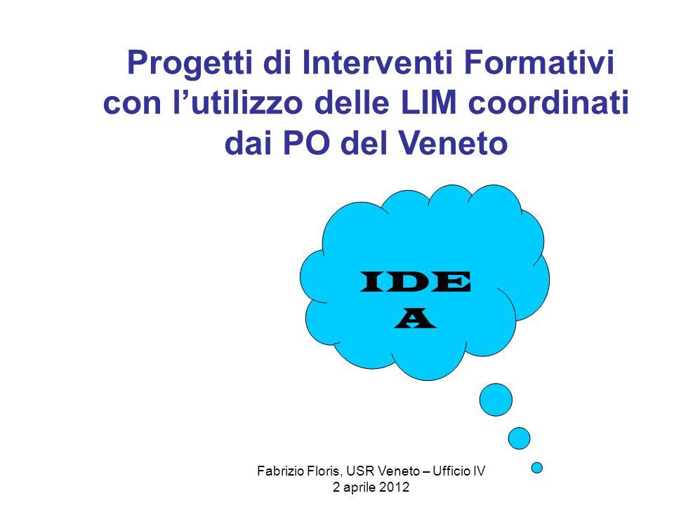 Fabrizio Floris, USR Veneto – Ufficio IV 2 aprile 2012