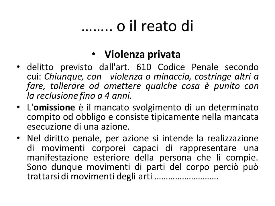 …….. o il reato di Violenza privata