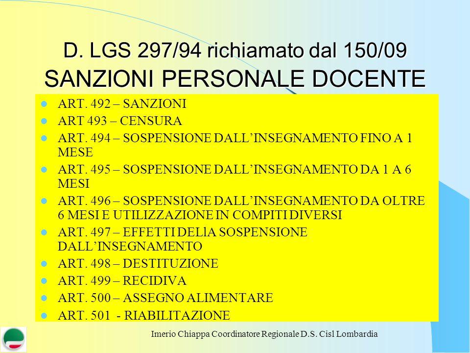 D. LGS 297/94 richiamato dal 150/09 SANZIONI PERSONALE DOCENTE