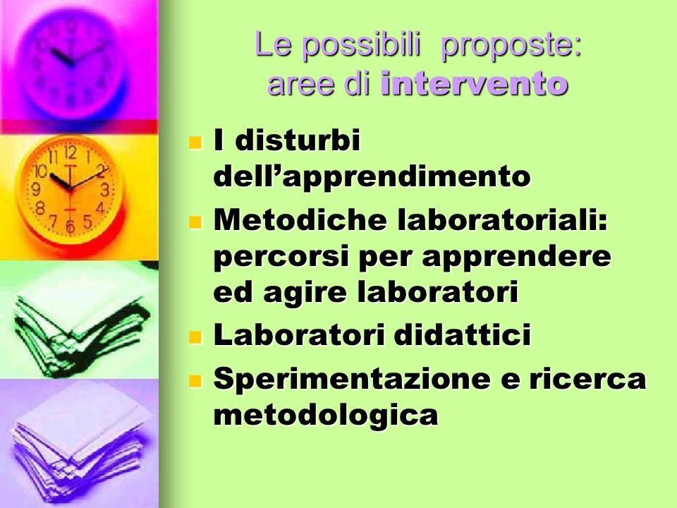 Le possibili proposte: aree di intervento