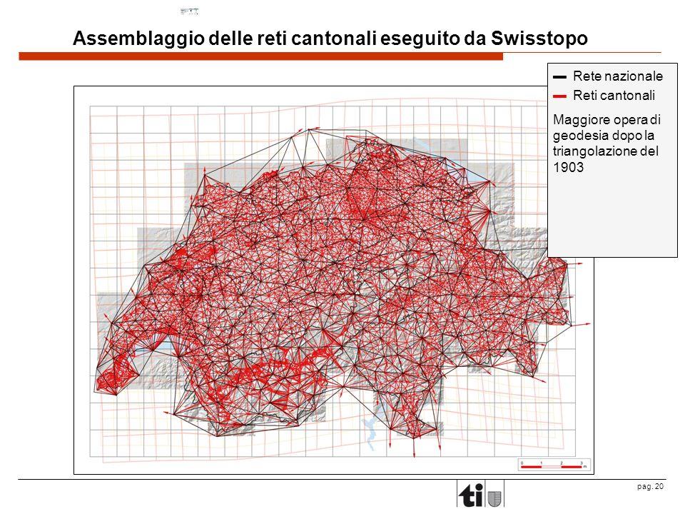 Assemblaggio delle reti cantonali eseguito da Swisstopo