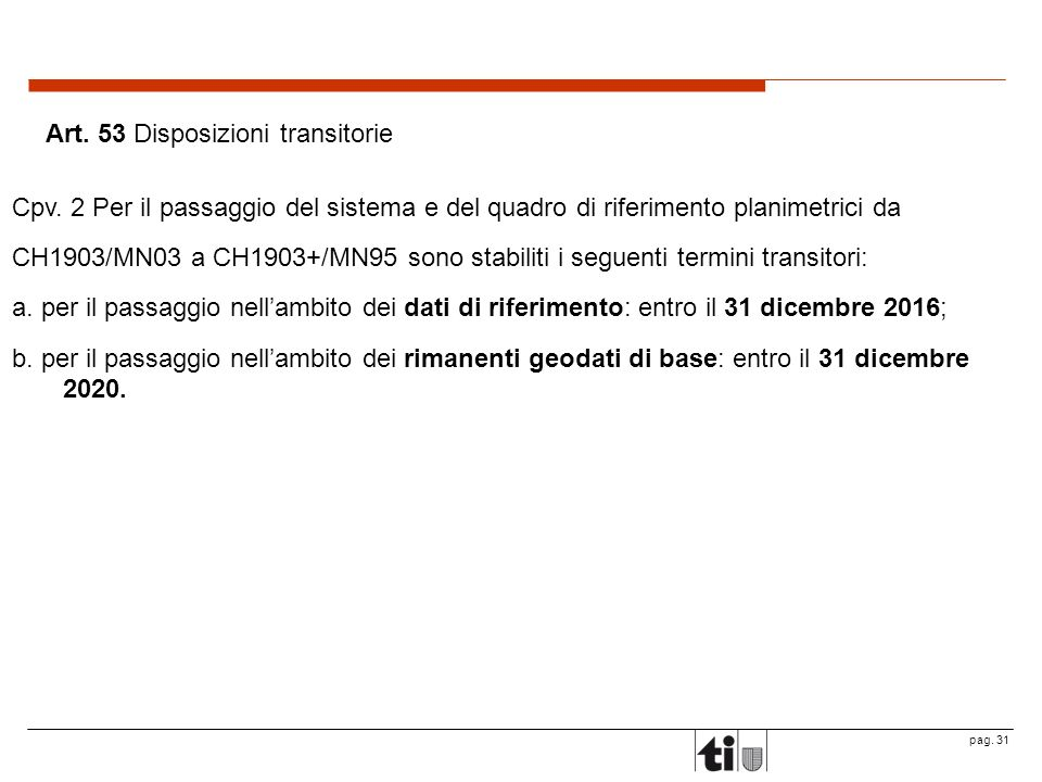 Art. 53 Disposizioni transitorie