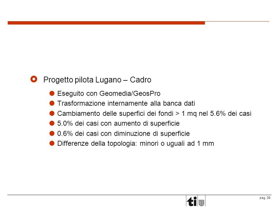 Progetto pilota Lugano – Cadro