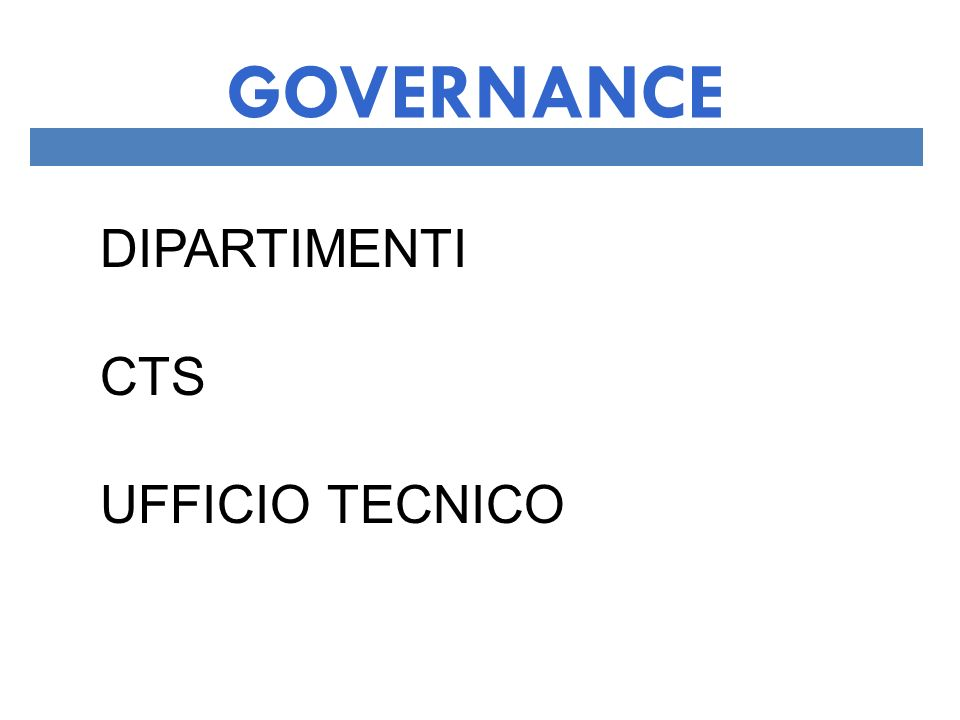 GOVERNANCE DIPARTIMENTI CTS UFFICIO TECNICO