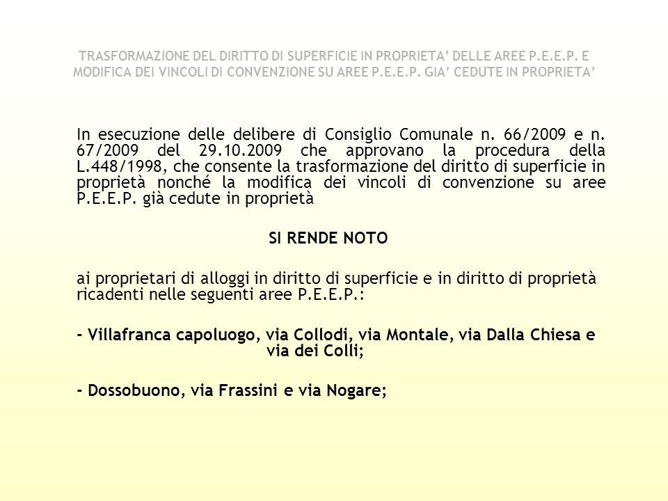 - Dossobuono, via Frassini e via Nogare;