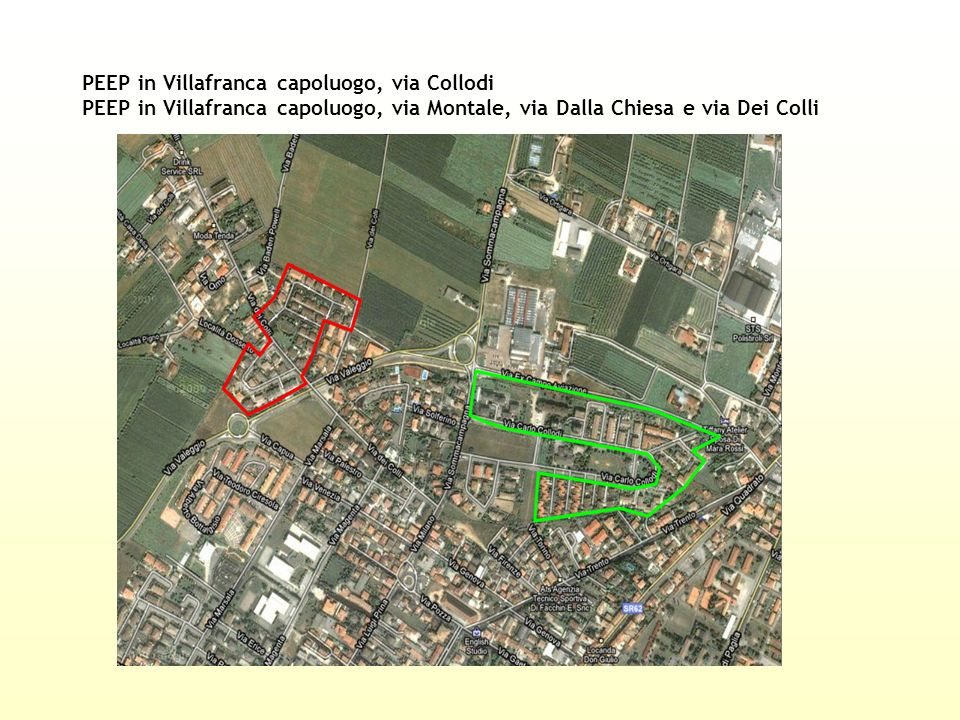 PEEP in Villafranca capoluogo, via Collodi PEEP in Villafranca capoluogo, via Montale, via Dalla Chiesa e via Dei Colli