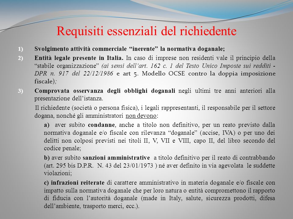 Requisiti essenziali del richiedente