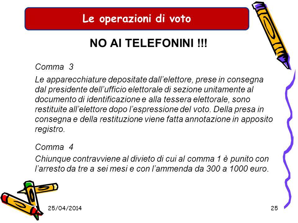 Le operazioni di voto NO AI TELEFONINI !!! Comma 3.