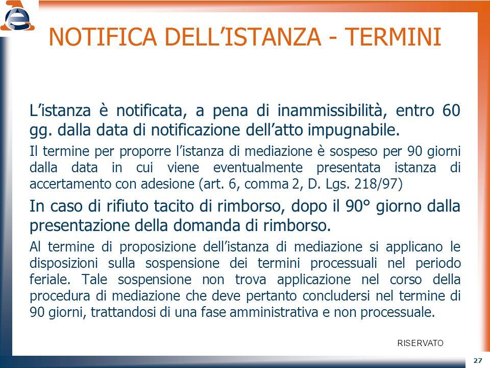 NOTIFICA DELL'ISTANZA - TERMINI