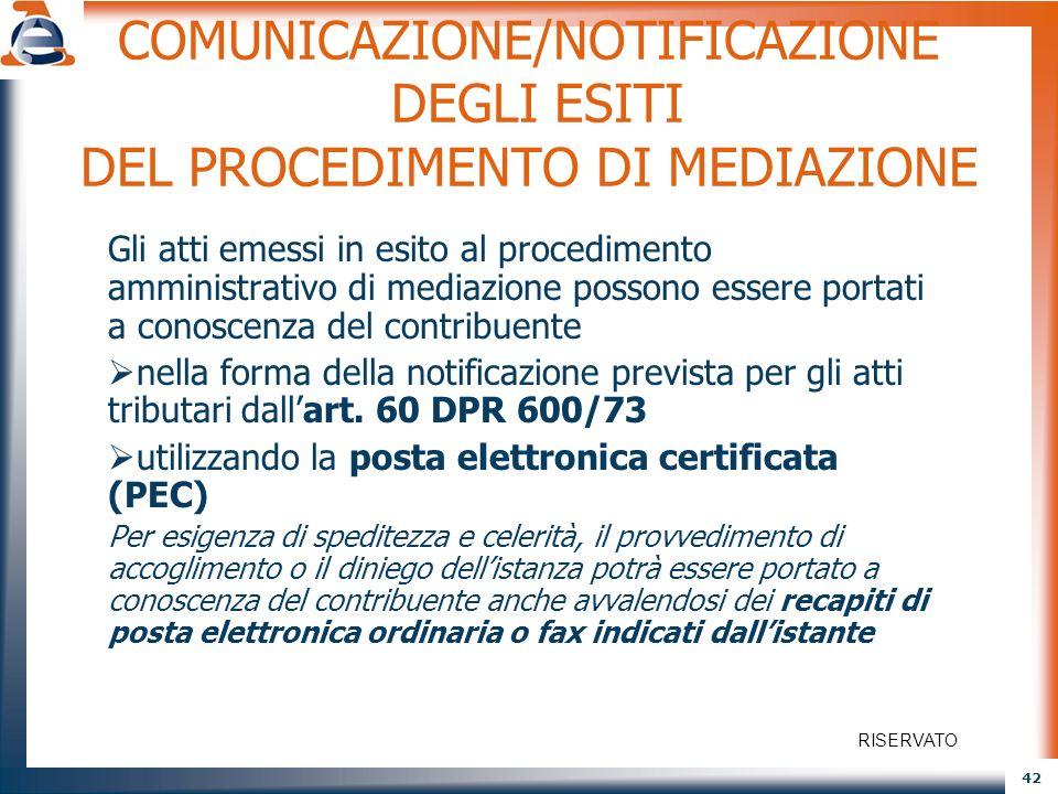 COMUNICAZIONE/NOTIFICAZIONE DEGLI ESITI DEL PROCEDIMENTO DI MEDIAZIONE