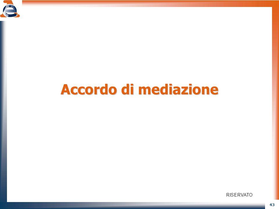 Accordo di mediazione RISERVATO