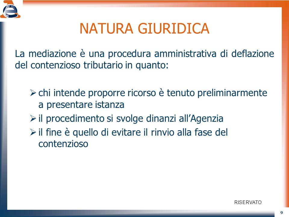 NATURA GIURIDICA La mediazione è una procedura amministrativa di deflazione del contenzioso tributario in quanto: