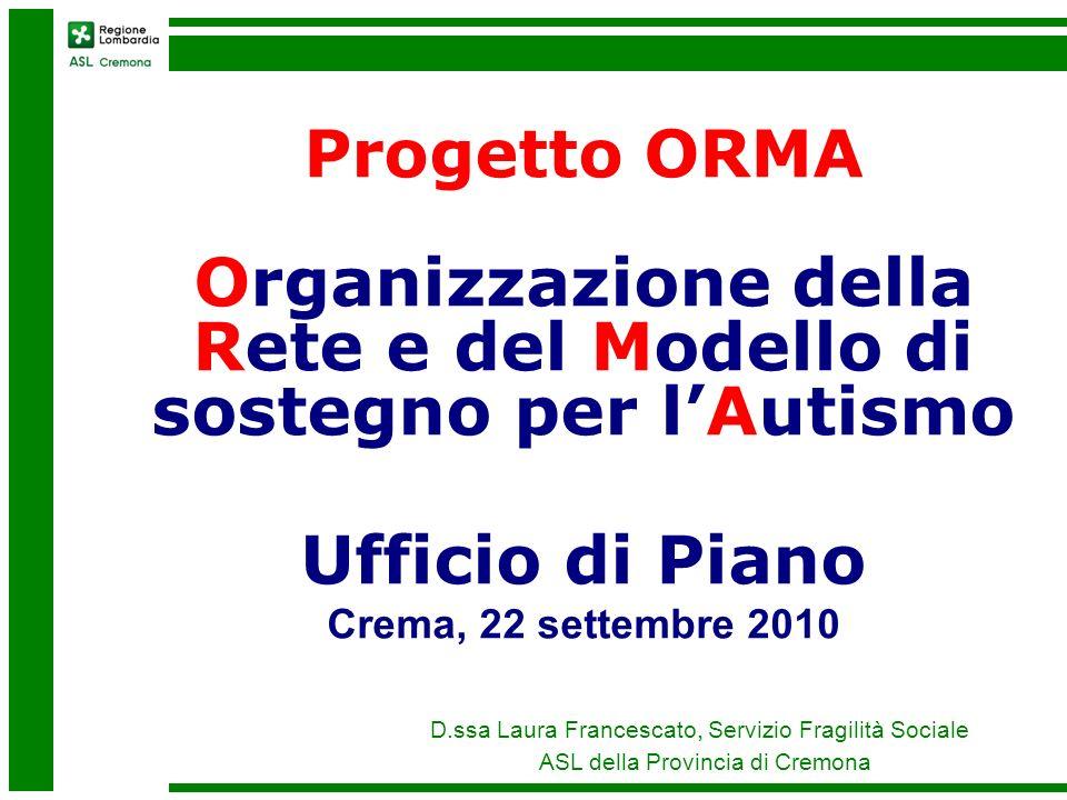 Organizzazione della Rete e del Modello di sostegno per l'Autismo
