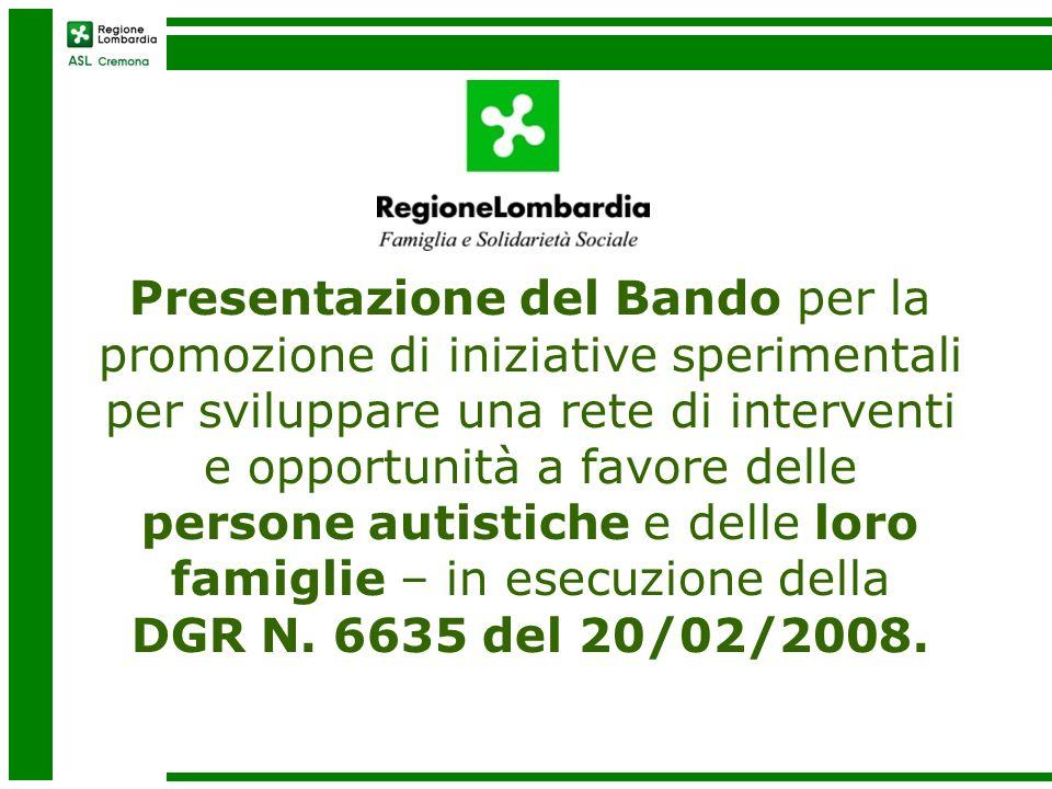 Presentazione del Bando per la promozione di iniziative sperimentali per sviluppare una rete di interventi e opportunità a favore delle persone autistiche e delle loro famiglie – in esecuzione della