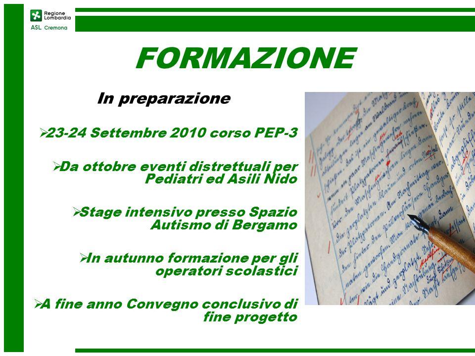 FORMAZIONE In preparazione 23-24 Settembre 2010 corso PEP-3