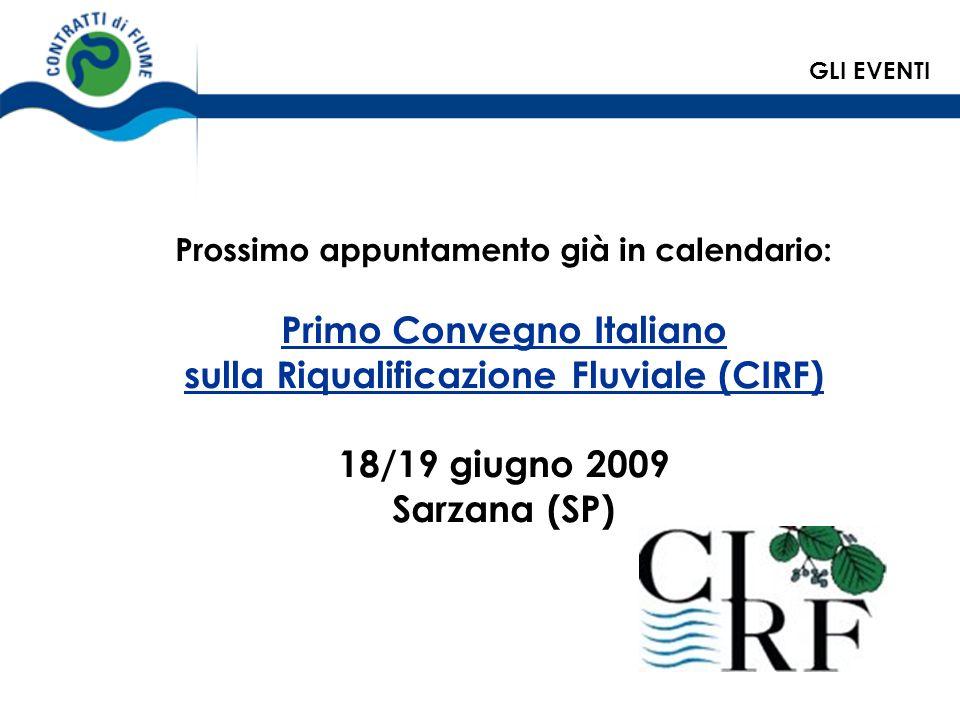 Primo Convegno Italiano sulla Riqualificazione Fluviale (CIRF)