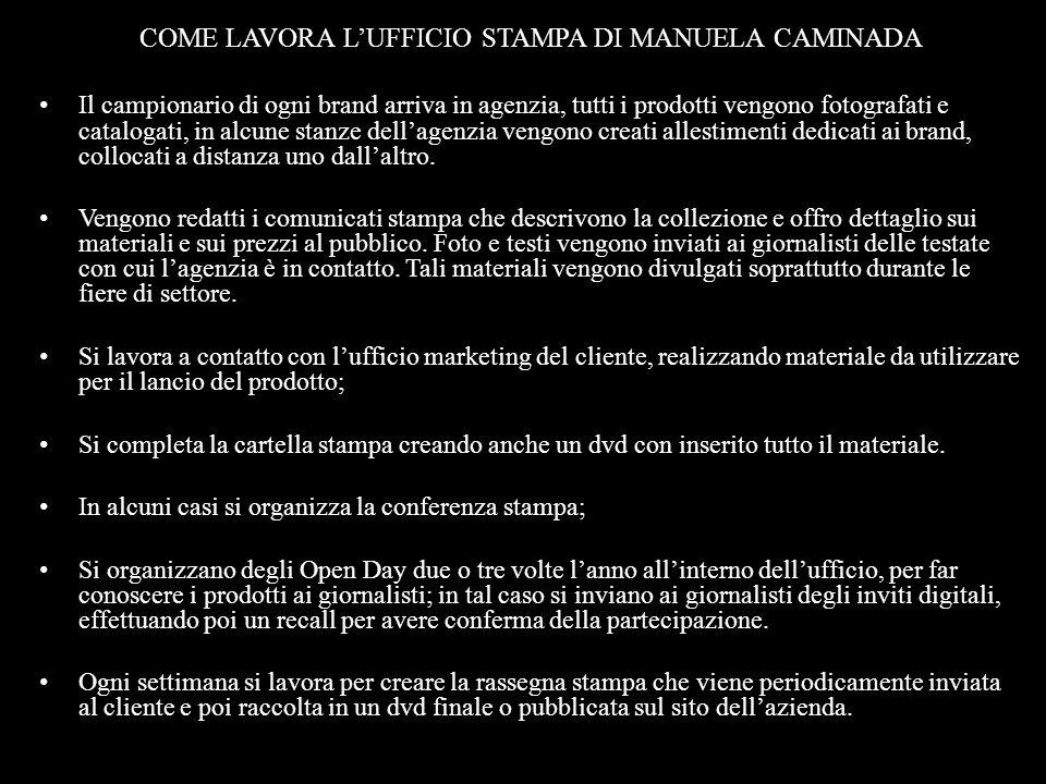 COME LAVORA L'UFFICIO STAMPA DI MANUELA CAMINADA