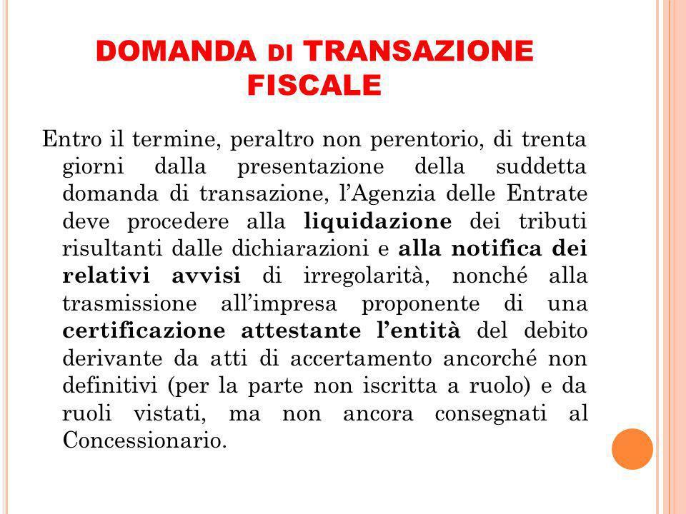 DOMANDA di TRANSAZIONE FISCALE