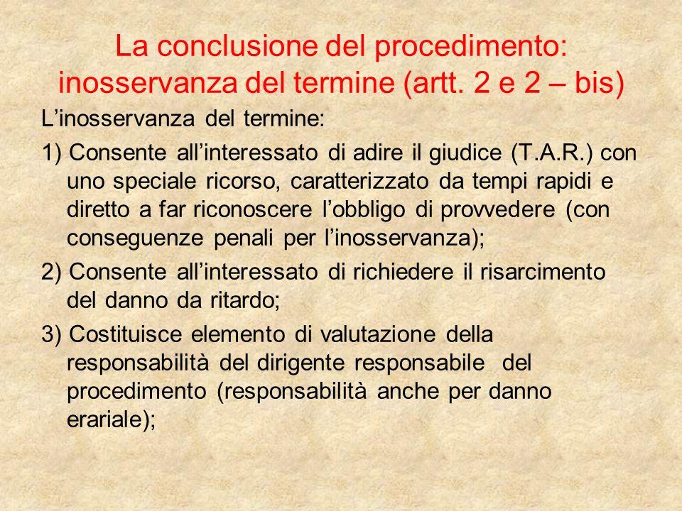 La conclusione del procedimento: inosservanza del termine (artt