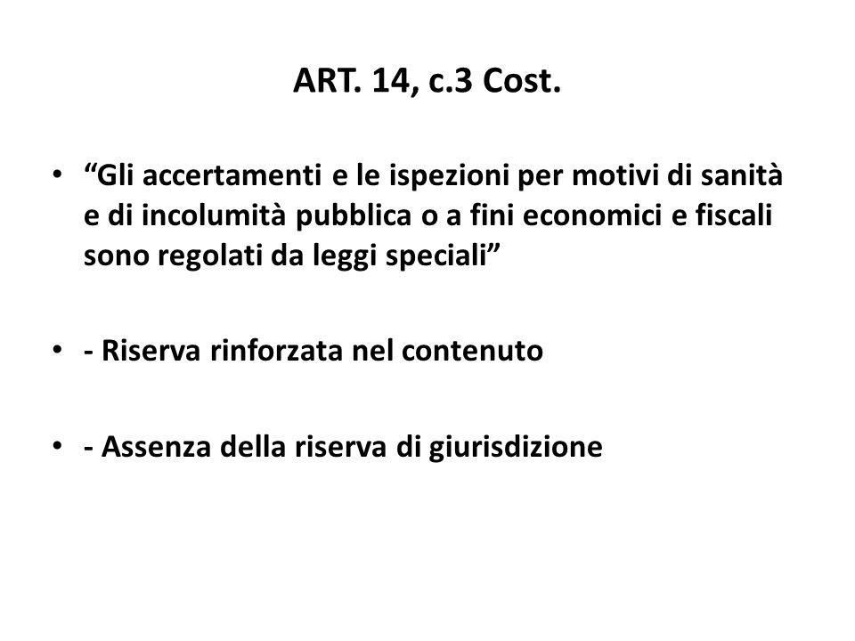 ART. 14, c.3 Cost.