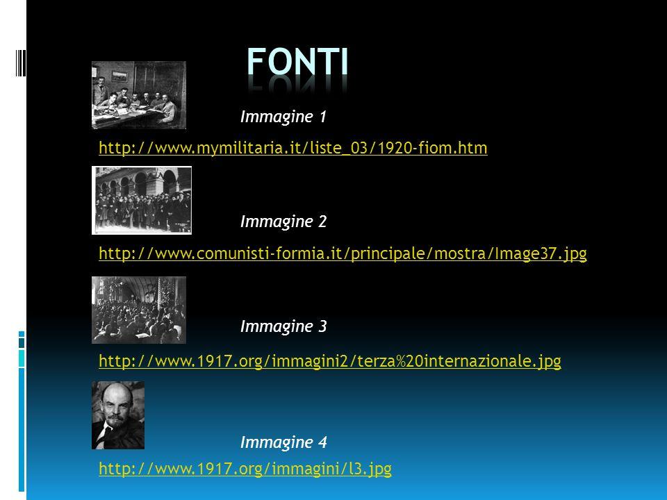 Fonti Immagine 1 http://www.mymilitaria.it/liste_03/1920-fiom.htm