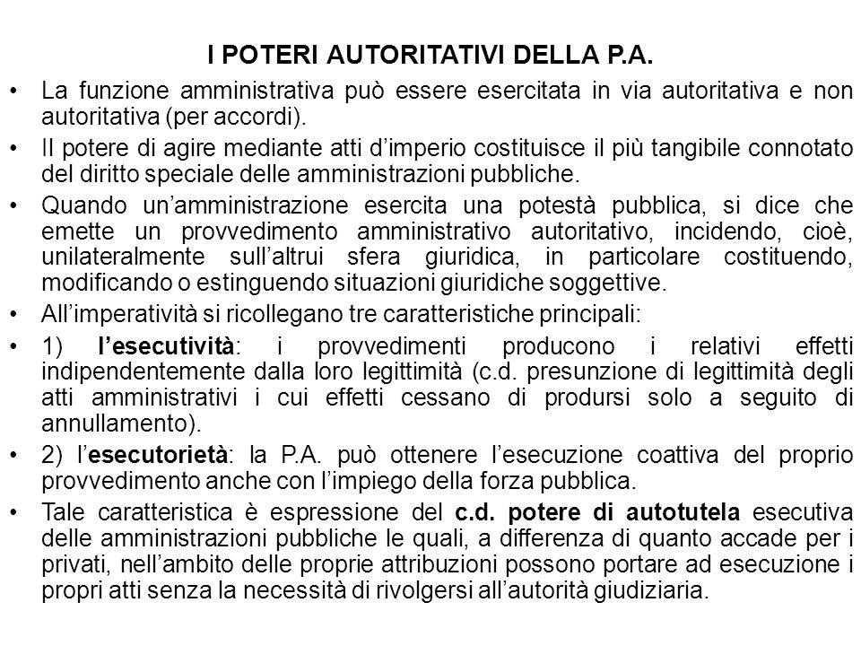 I POTERI AUTORITATIVI DELLA P.A.