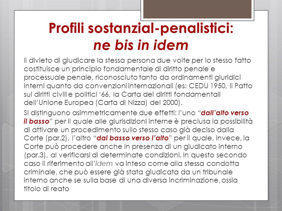 Profili sostanzial-penalistici: ne bis in idem