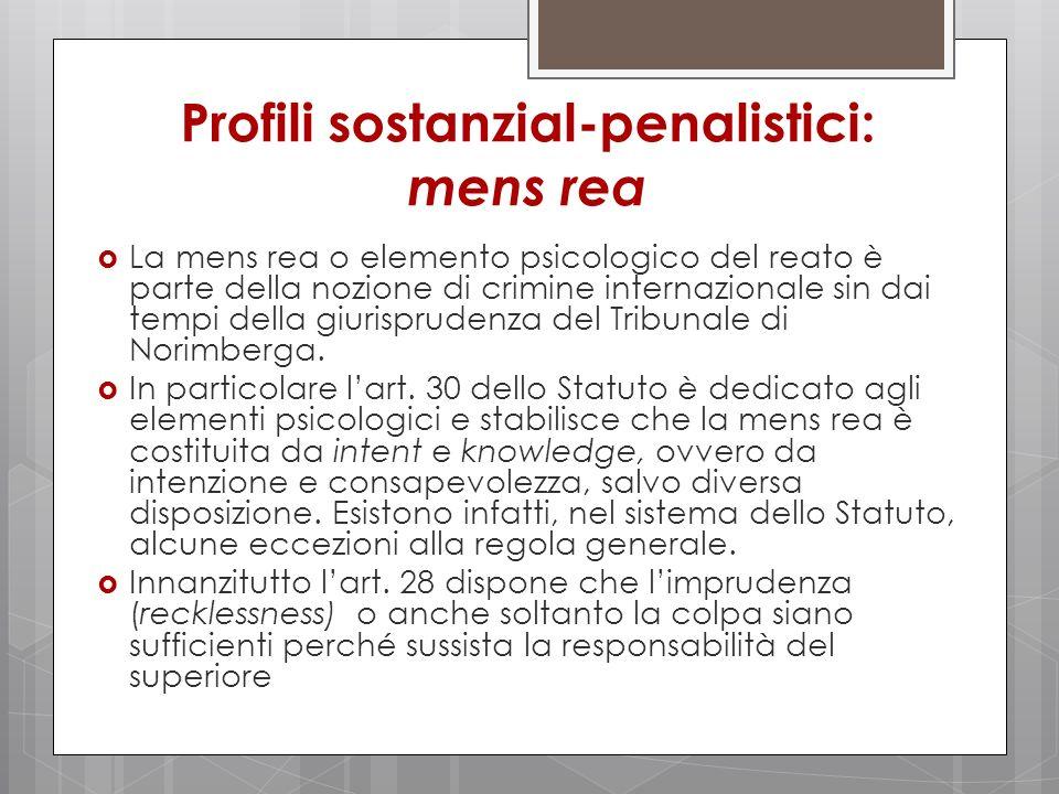 Profili sostanzial-penalistici: mens rea