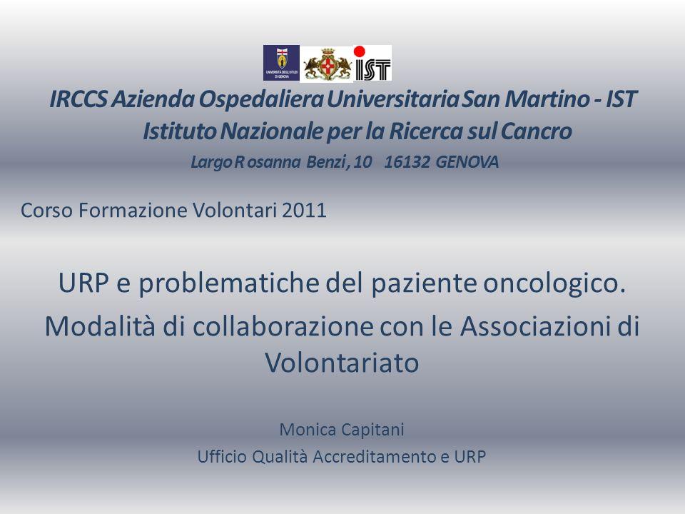 IRCCS Azienda Ospedaliera Universitaria San Martino - IST Istituto Nazionale per la Ricerca sul Cancro Largo R osanna Benzi , 10 16132 GENOVA
