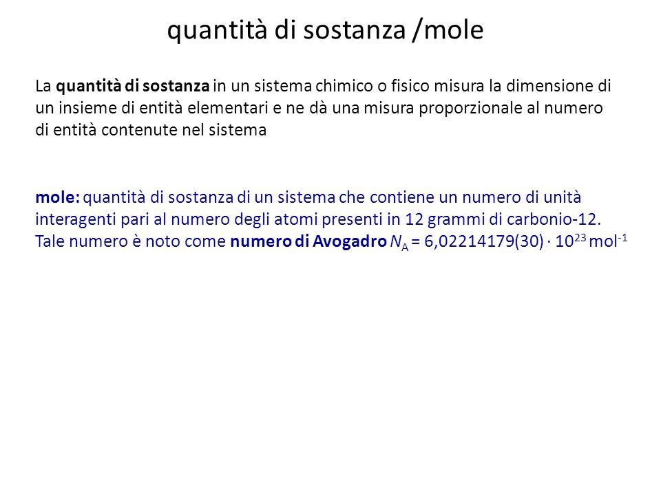 quantità di sostanza /mole