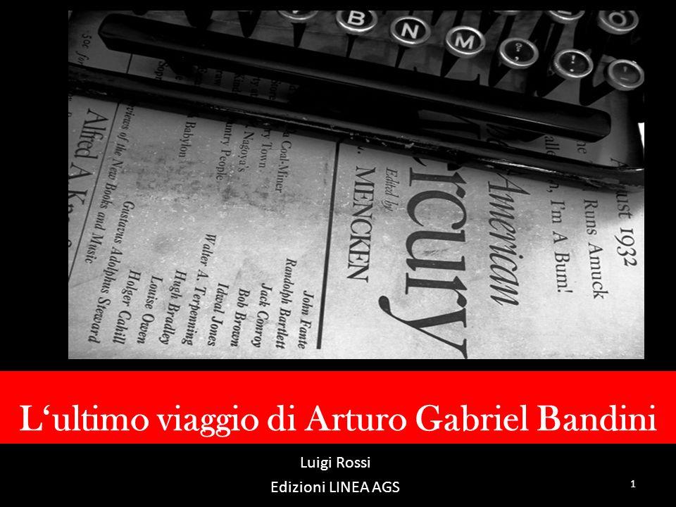 L'ultimo viaggio di Arturo Gabriel Bandini
