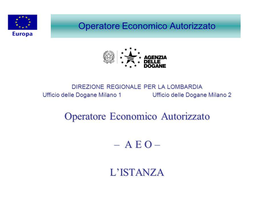 Operatore Economico Autorizzato – A E O – L'ISTANZA