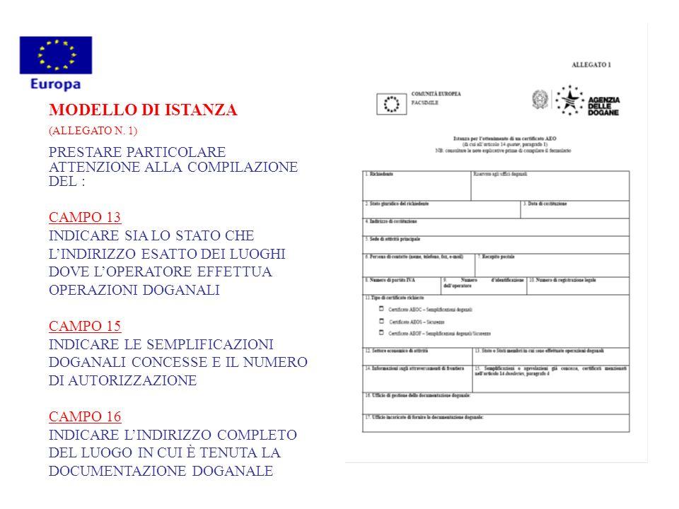 MODELLO DI ISTANZA (ALLEGATO N. 1) PRESTARE PARTICOLARE ATTENZIONE ALLA COMPILAZIONE DEL : CAMPO 13.