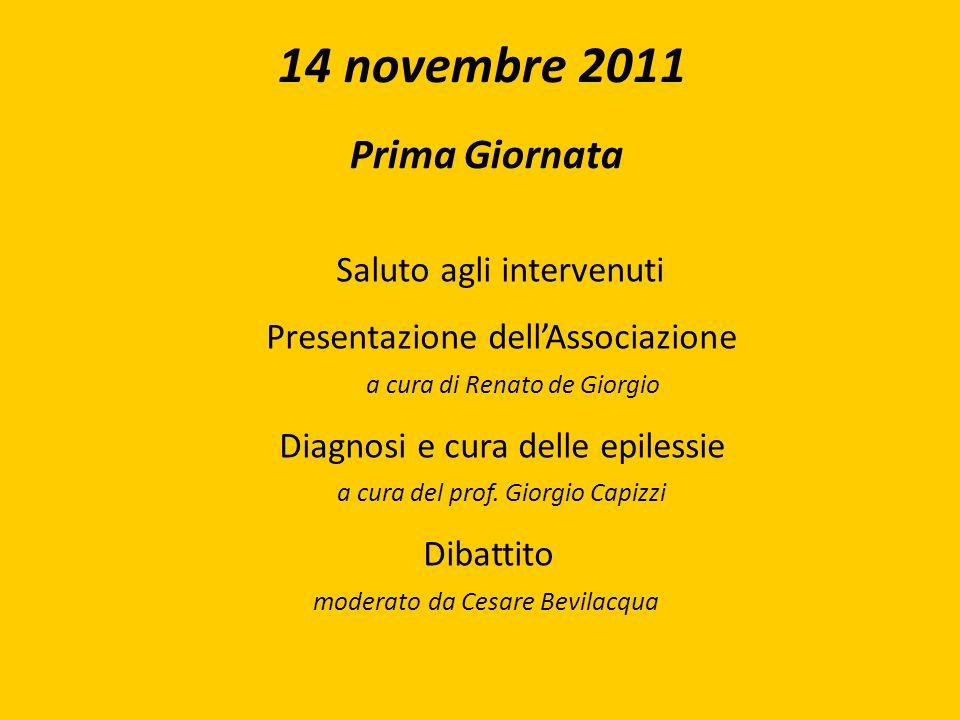 14 novembre 2011 Saluto agli intervenuti Prima Giornata