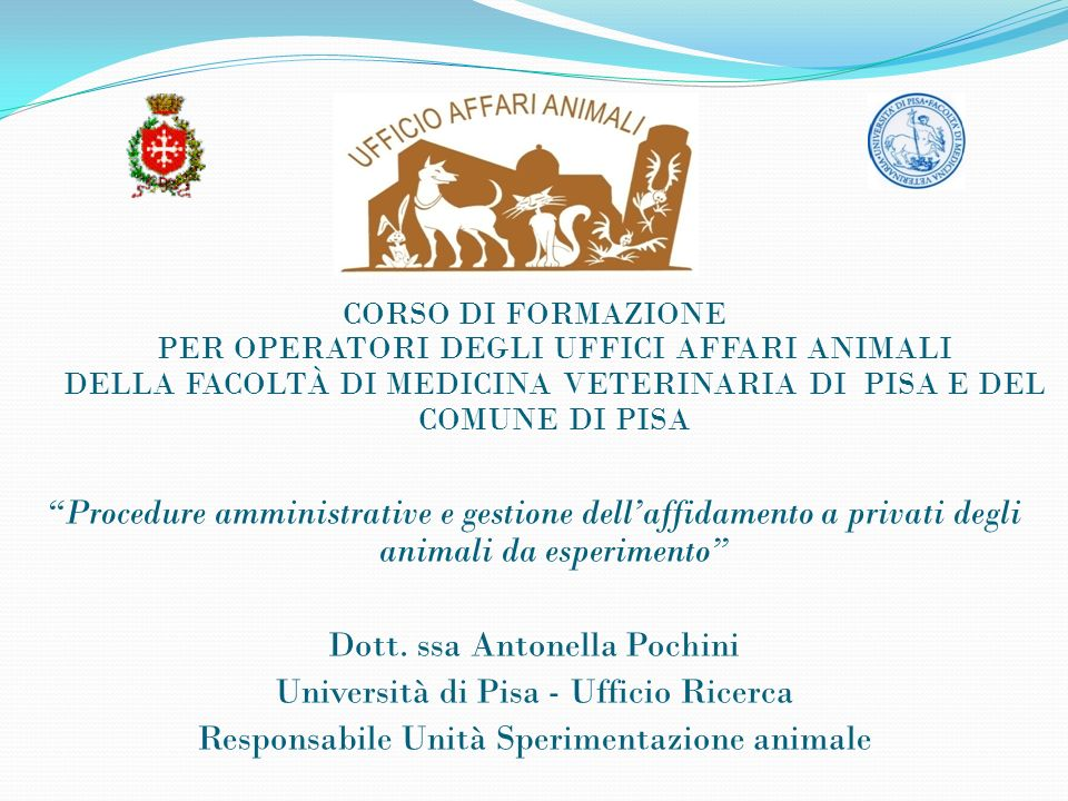 Dott. ssa Antonella Pochini Università di Pisa - Ufficio Ricerca