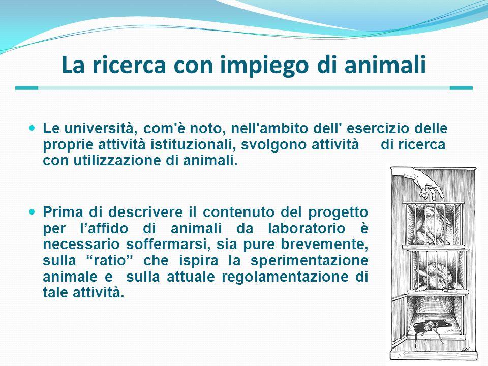 La ricerca con impiego di animali