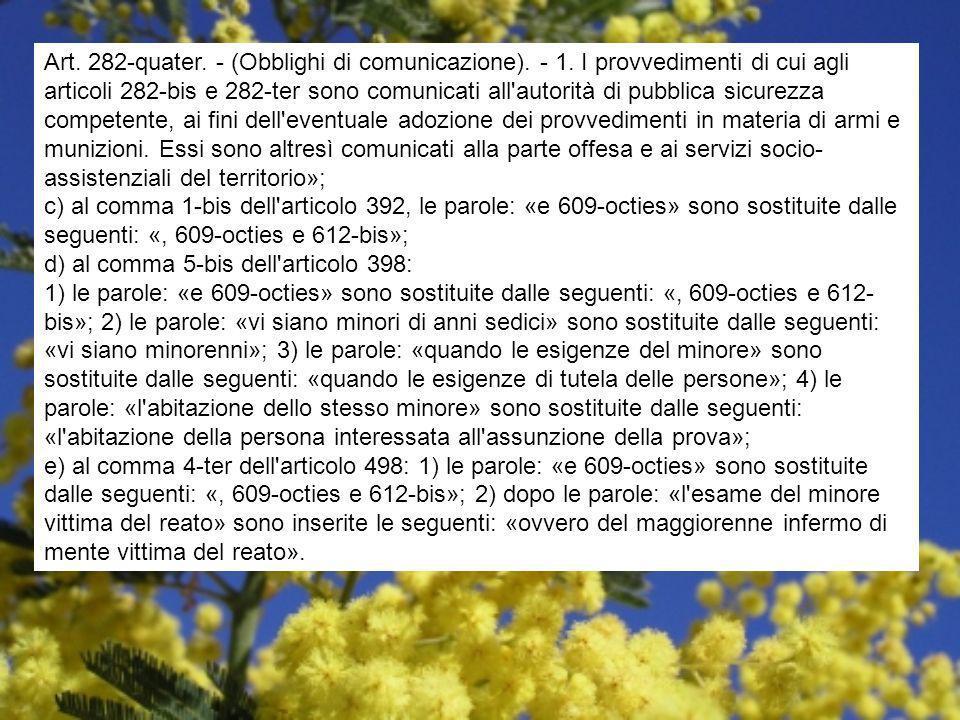 Art. 282-quater. - (Obblighi di comunicazione). - 1