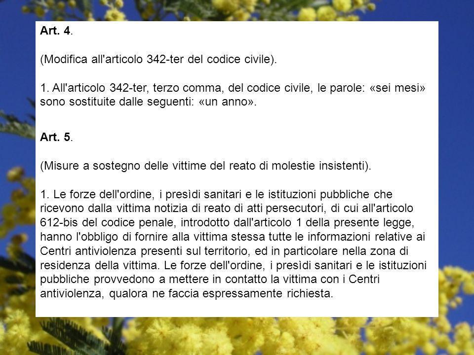 Art. 4. (Modifica all articolo 342-ter del codice civile). 1